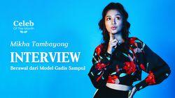 Mikha Tambayong yang Mengawali Kariernya di Dunia Model