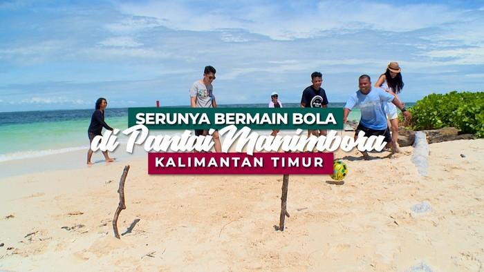 Bermain Seru di Hamparan Pasir Pantai Pulau Manimbora