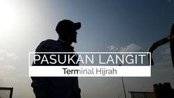 Pasukan Langit di Terminal Hijrah