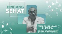 Harapan Dokter Paru Untuk Polusi Udara di Ibukota