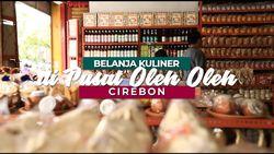 Pusat Oleh-oleh di Cirebon Ini Berusia 25 Tahun dan Tetap Ramai