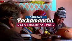 Pachamancha, Makanan Khas Peru dengan Rasa yang Eksotis