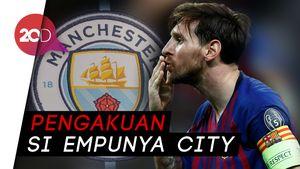 Messi Tolak City Meski Digaji 3 Kali Lipat