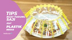 Tips Membuat Tudung Saji dari Plastik Bekas