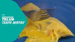 Tips Memasak Telur Tanpa Minyak