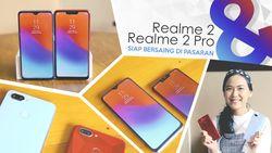 Ini Dua Jagoan Realme yang Mengusik Xiaomi!