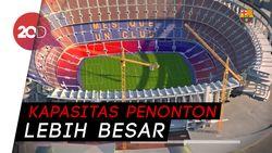 Wajah Baru Stadion Camp Nou