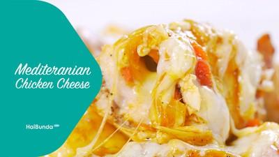 Resep Mediterranean Chicken Cheese