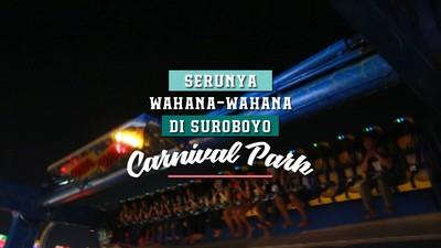 Serunya Wahana-wahana di Suroboyo Carnival Park