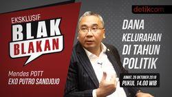 Tonton Blak-blakan Mendes PDTT: Dana Kelurahan di Tahun Politik