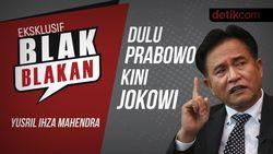 Blak Blakan Yusril Ihza: Dulu Prabowo Kini Jokowi