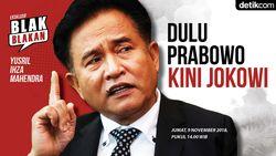 Tonton Blak-blakan Yusril! Dulu Prabowo Sekarang Jokowi
