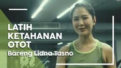 Ini Rahasia Liana Tasno Memperkuat Stamina dan Otot Tubuh!