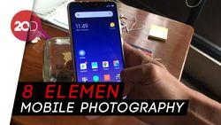 Ingin Jadi Mobile Photographer? Wajib Perhatikan Tips Berikut Ini!