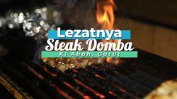 Gurihnya Steak Domba Ala Ki Abah, Garut