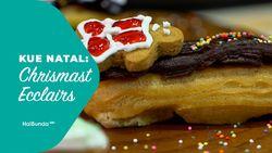 Kue Natal: Chrismast Ecclairs