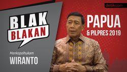Blak blakan Wiranto: Papua dan Pilpres 2019