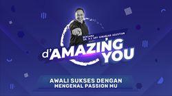 dAmazing You Ary Ginanjar - Kenali Passion Anda