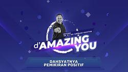 dAmazing You Ary Ginanjar - Dahsyatnya Pemikiran Positif