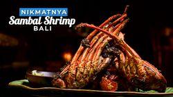 Menu Spesial Restoran Sambal Shrimp, Bali