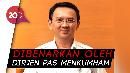 Kemenkumham Benarkan Ahok Bebas 24 Januari 2019