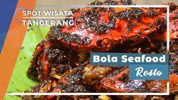 Bola Seafood Resto, Tangerang