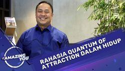 dAmazing You Ary Ginanjar - Rahasia Quantum of Attraction
