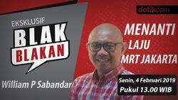 Tonton Blak-blakan Dirut MRT Jakarta Pukul 13.00 WIB