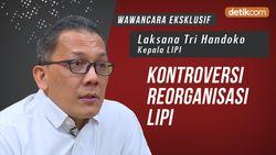 Wawancara Eksklusif Kepala LIPI, Kontroversi Reorganisasi