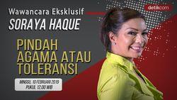 Tonton Wawancara Eksklusif Soraya Haque, Pindah Agama atau Toleransi?