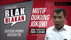 Tonton Blak-blakan Muchdi Pr, Motif Dukung Jokowi