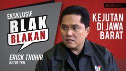 Blak-blakan Ketua TKN Erick Thohir, Kejutan Jokowi di Jabar