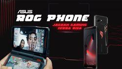 Asus ROG Phone, Smartphone untuk Gamers Sejati