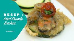 Resep Fried Mussels Zucchini