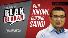 Blak-blakan Erwin Aksa: Puji Jokowi, Dukung Sandi