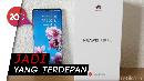 Ini Fungsi Empat Kamera Yang Dimiliki Huawei P30 Pro