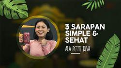 3 Ide Sarapan Sehat yang Simple ala Petite Diva