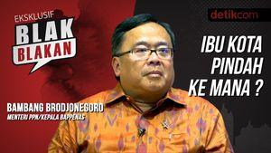 Blak-blakan Kepala Bappenas: Kenapa Ibu Kota Harus Pindah?