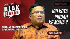 Tonton Blak-blakan Kepala Bappenas: Kenapa Ibu Kota Harus Pindah?