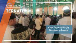 Kilas Sejarah Masjid Kesultanan Ternate