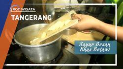 Sayur Besan Khas Betawi, Tangerang Selatan
