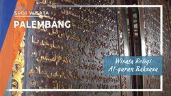 Wisata Religi Al-Quran Raksasa, Palembang