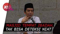 Pengurus Masjid Sunda Kelapa: Sulit Ketahui Motif Jemaah yang Datang