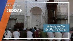 Wisata Religi ke Masjid Qisas di Jeddah, Arab Saudi