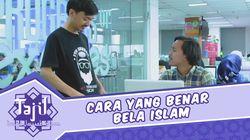 Jangan Asal Bilang Bela Islam Ya, Pahami Ini Dulu Yuk!