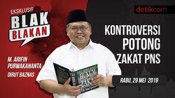 Tonton Blak-blakan Dirut Baznas: Kontroversi Potong Zakat PNS