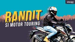 Mencoba Kenyamanan Motor Touring Suzuki GSX150 Bandit