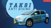 Merasakan Kenyamanan Taksi Anti Bising