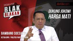 Blak-blakan Bamsoet: Dukung Jokowi Harga Mati