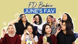 Produk Favorit FD Babes Bulan Juni!